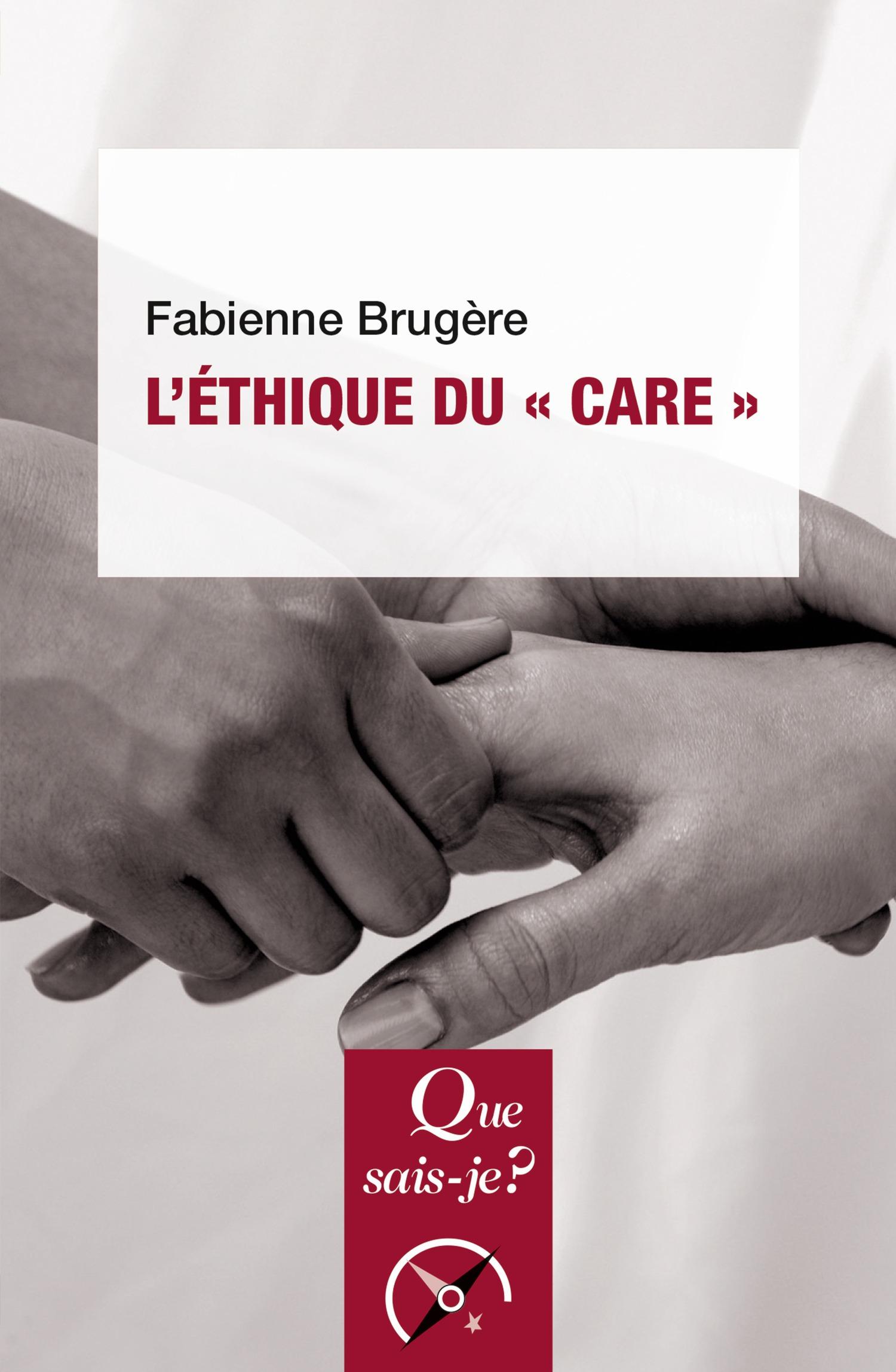 Fabienne Brugère L'éthique du « care »