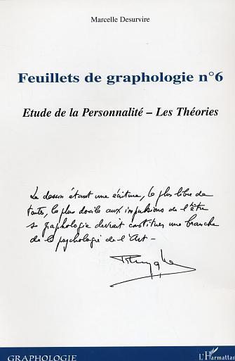 Marcelle Desurvire Feuillets N.6 De Graphologie ; Etude De La Personnalite ; Les Theories