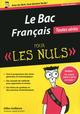 Le bac fran�ais pour les nuls (�dition 2014)