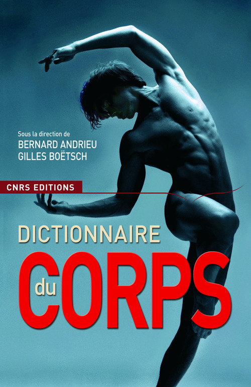 Andrieu Boetsch Dictionnaire du corps