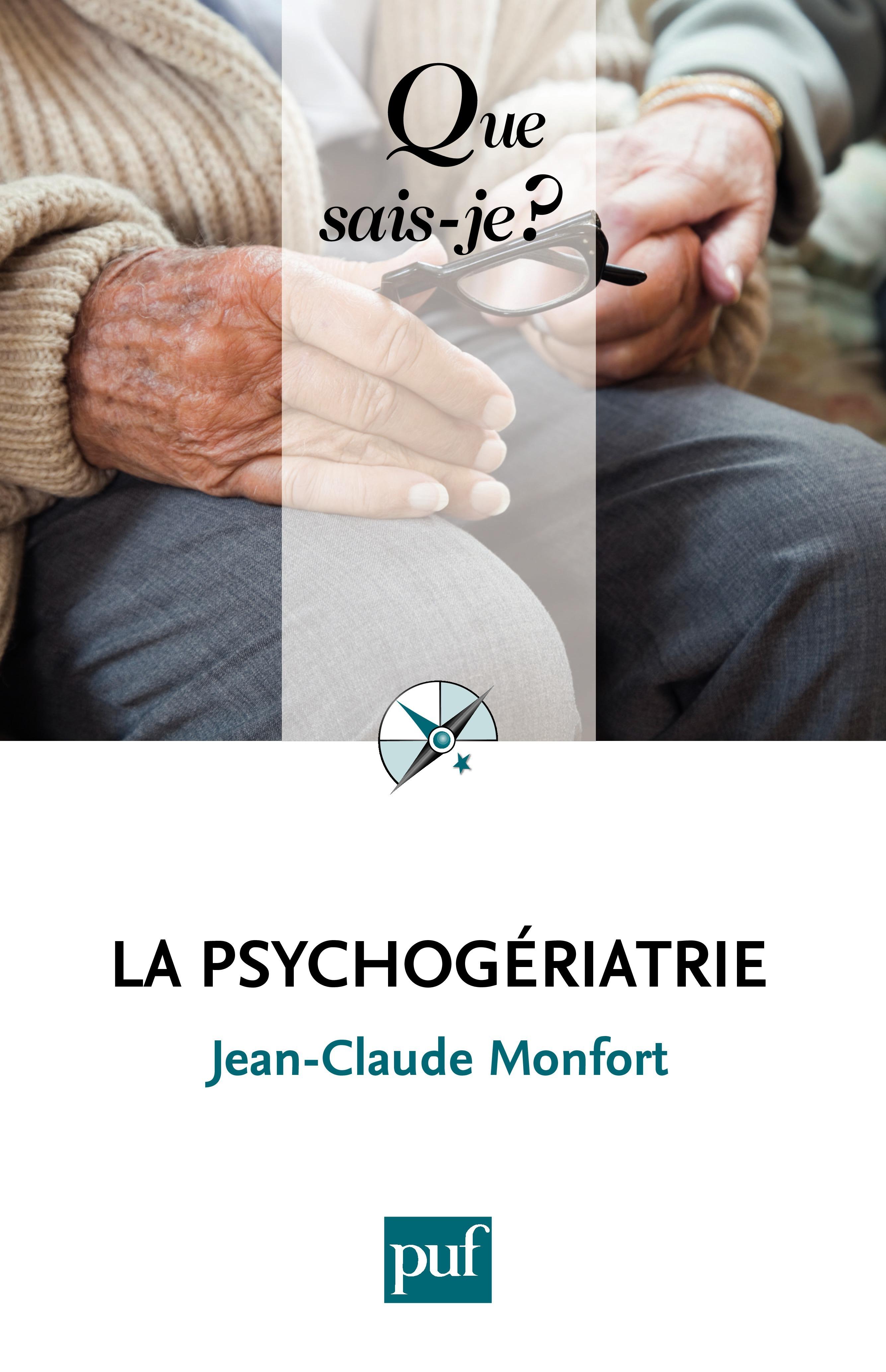 Jean-Claude Monfort La psychogériatrie