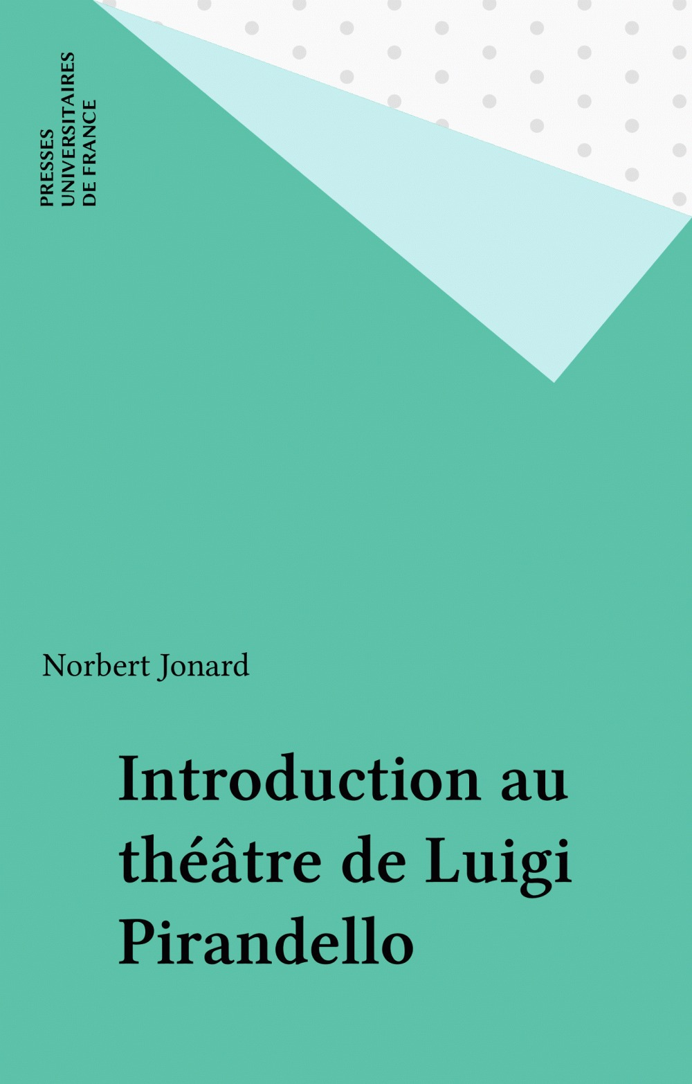Introduction au théâtre de Luigi Pirandello