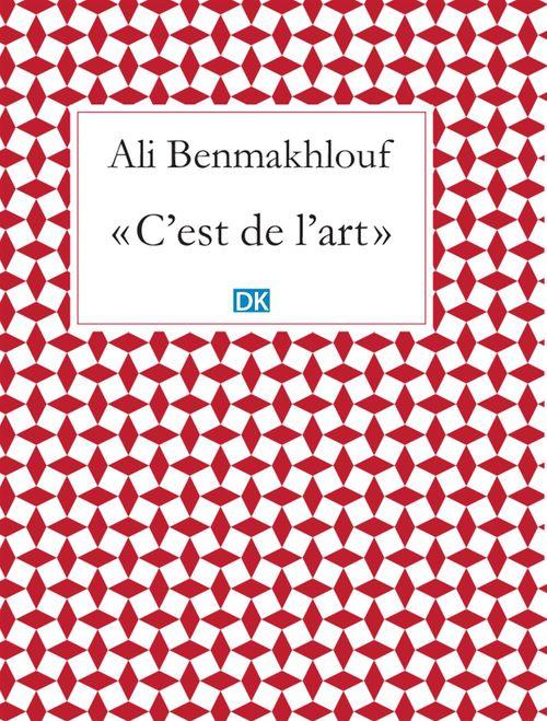 Ali Benmakhlouf C'est de l'art