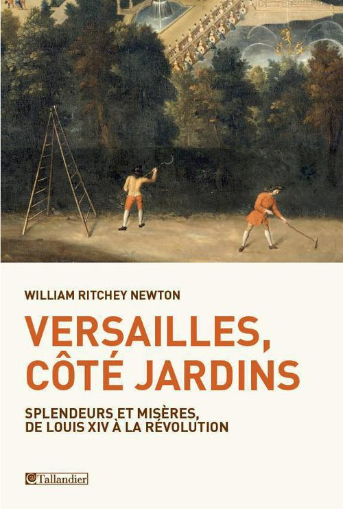 William Ritchey Newton Versailles, côté jardins