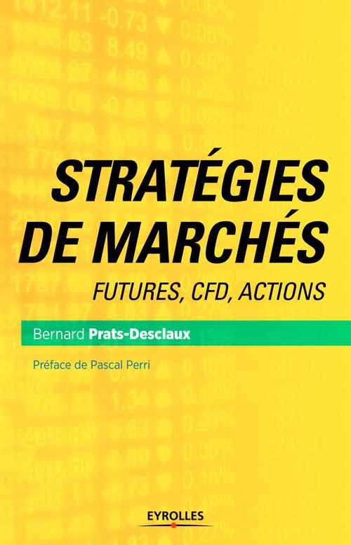 Bernard Prats-Desclaux Stratégies de marchés