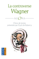 La controverse Wagner