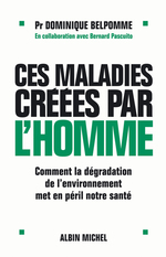 Ces maladies cres par l'homme
