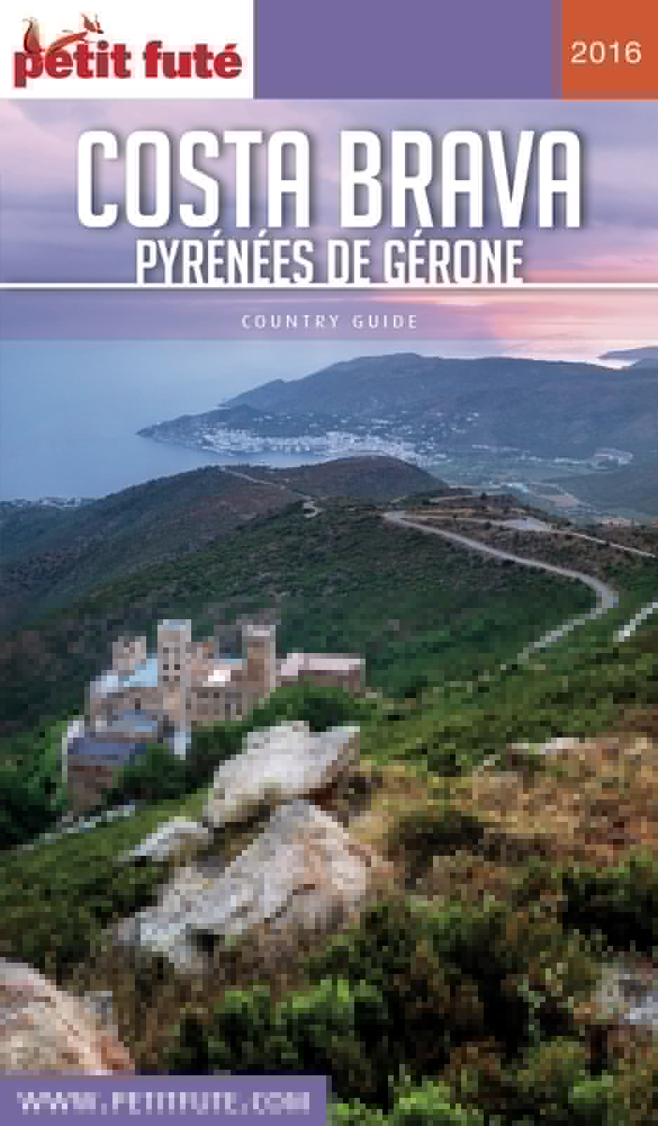 Costa Brava. Pyrénées de Gérone 2017 Petit Futé