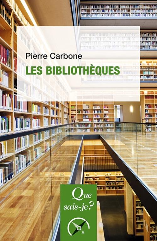 Pierre Carbone Les bibliothèques