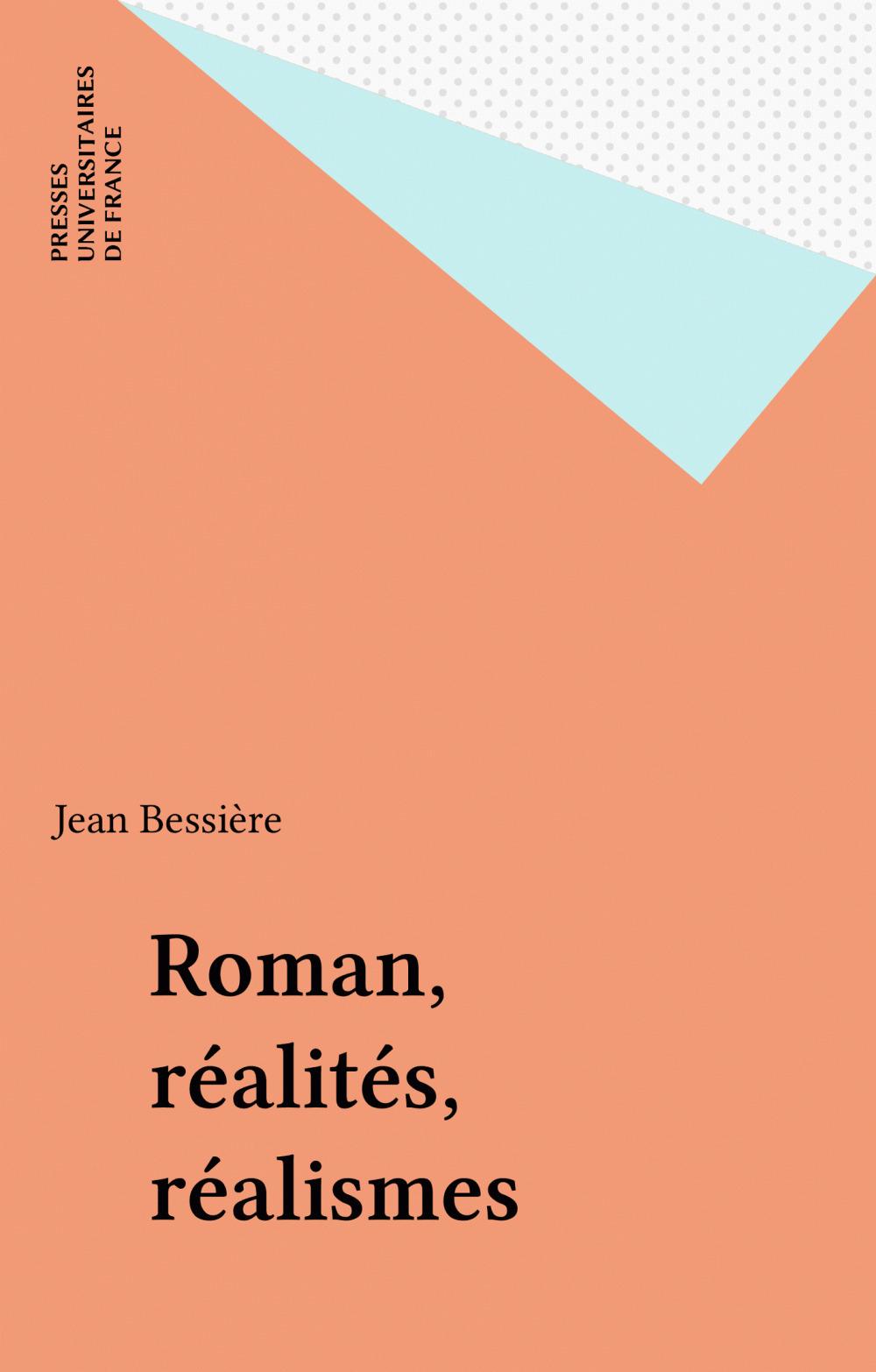 Roman, réalités, réalismes