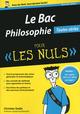 Le bac philosophie pour les nuls (�dition 2014)