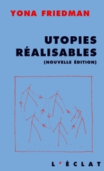 Utopies r�alisables