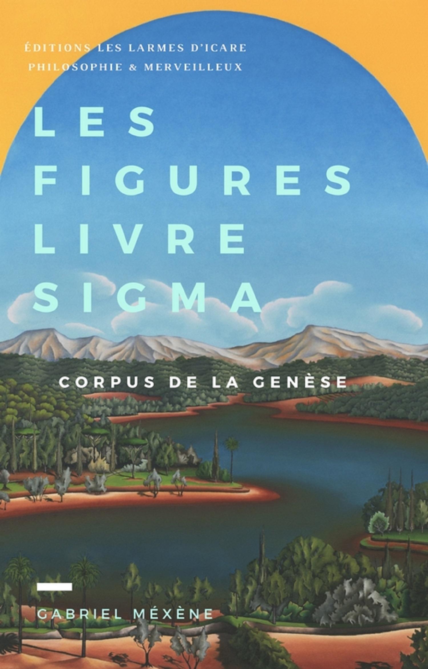 Gabriel Mexene Les figures, livre sigma