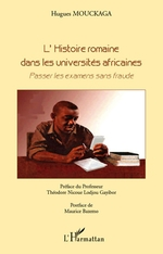 L'histoire romaine dans les universits africaines ; passer les examens sans fraude