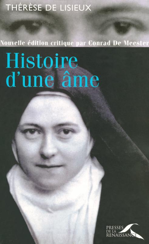 Sainte THÉRÈSE DE LISIEUX Histoire d'une âme