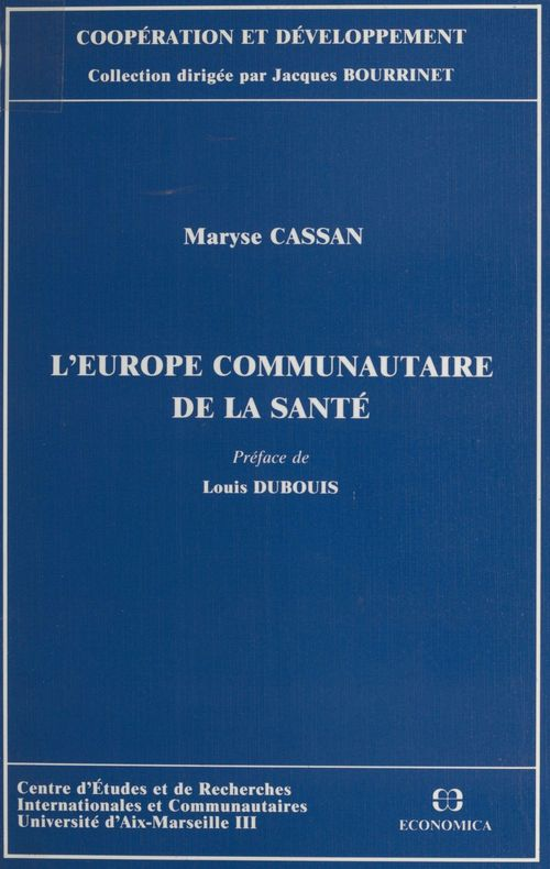 Maryse Cassan L'Europe communautaire de la santé