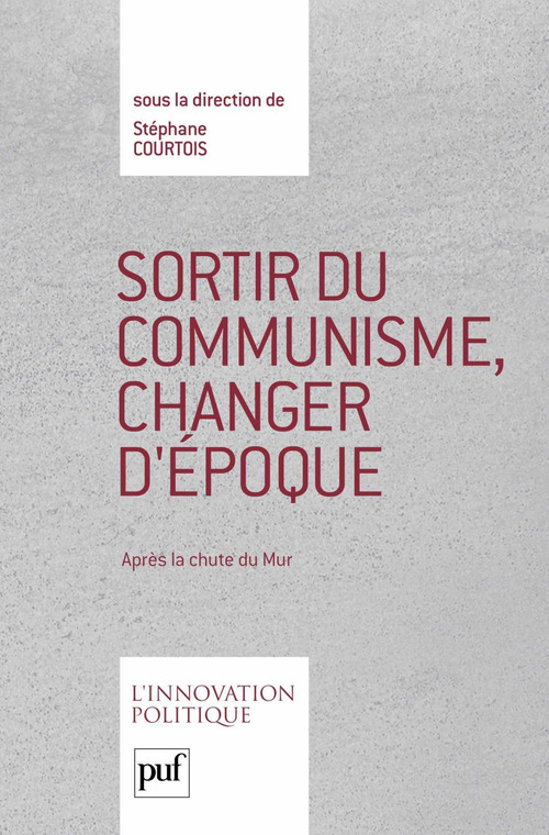 Sortir du communisme, changer d'époque