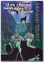 Les chiens sauvages de Sibérie