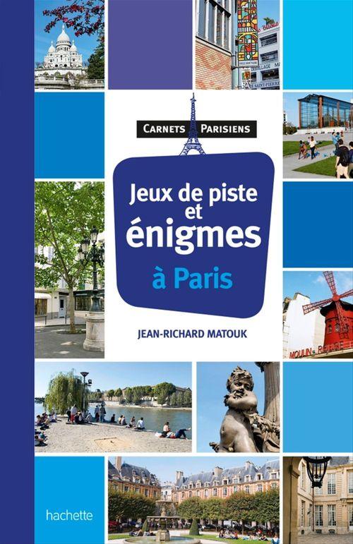 Jean-Richard Matouk Jeux de piste et énigmes à Paris