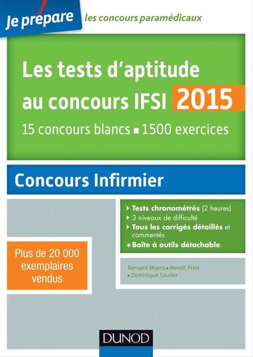 Benoît Priet Les tests d'aptitude au concours IFSI 2015 - 5e éd.