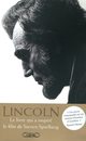 Abraham Lincoln. L'homme qui r�va l'Am�rique.