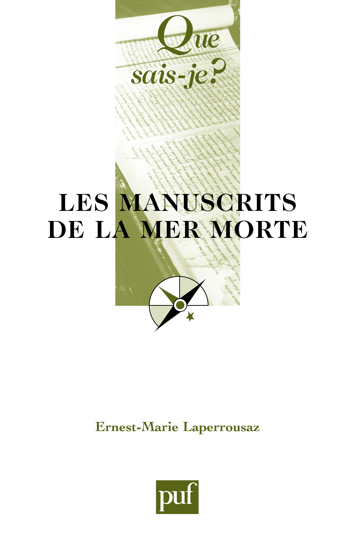 Ernest-Marie Laperrousaz Les manuscrits de la mer Morte