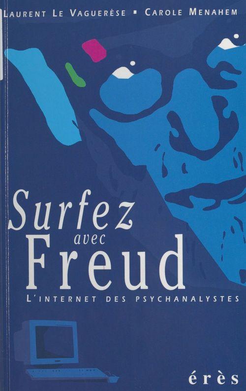 Surfez avec Freud : L'Internet des psychanalystes