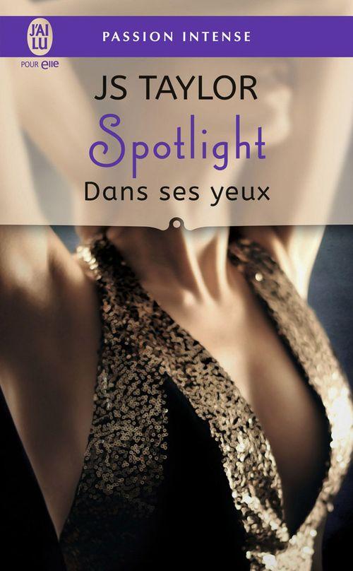 JS Taylor Spotlight (Tome 2) - Dans ses yeux