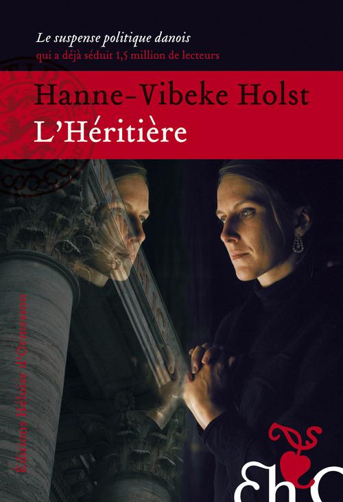 Hanne-vibeke Holst L'Héritière
