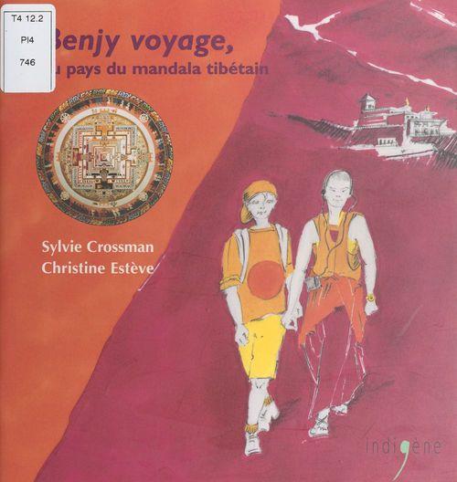 Benjy voyage au pays du mandala tibétain