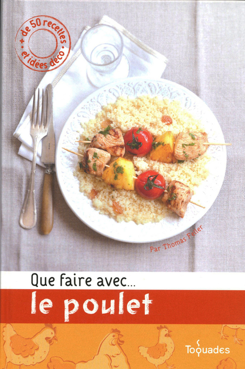 Que faire avec...le poulet