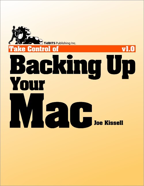 Joe Kissell Take Control of Backing Up Your Mac