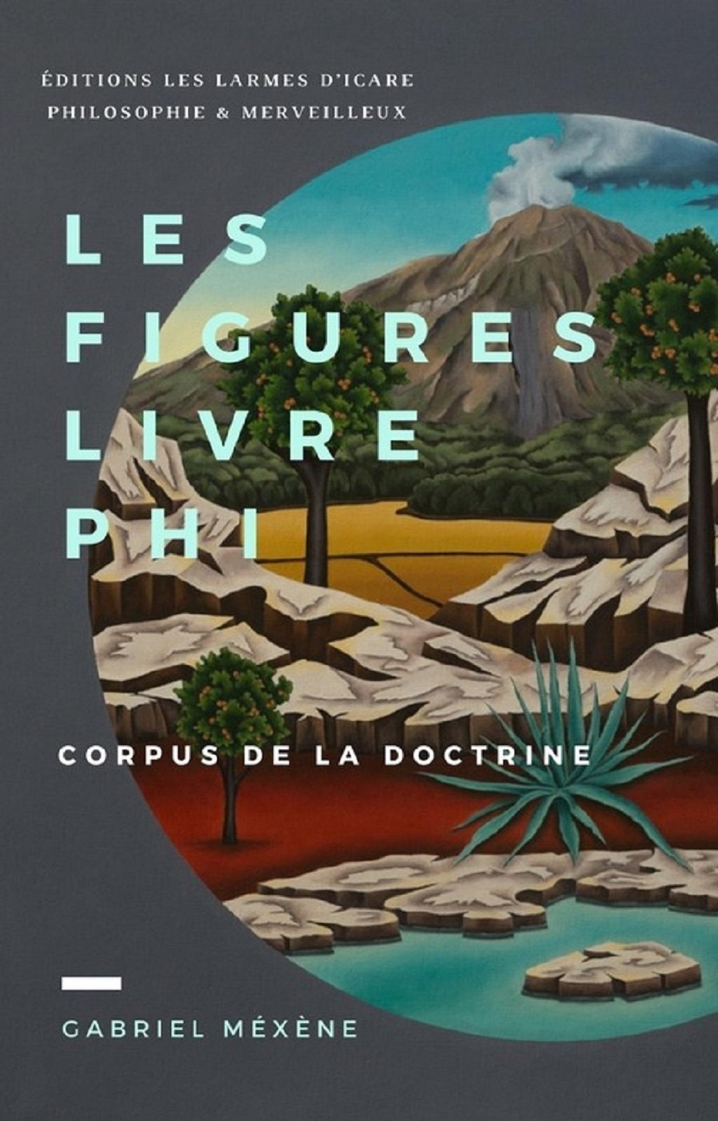 Gabriel Méxène Les Figures, Livre Phi