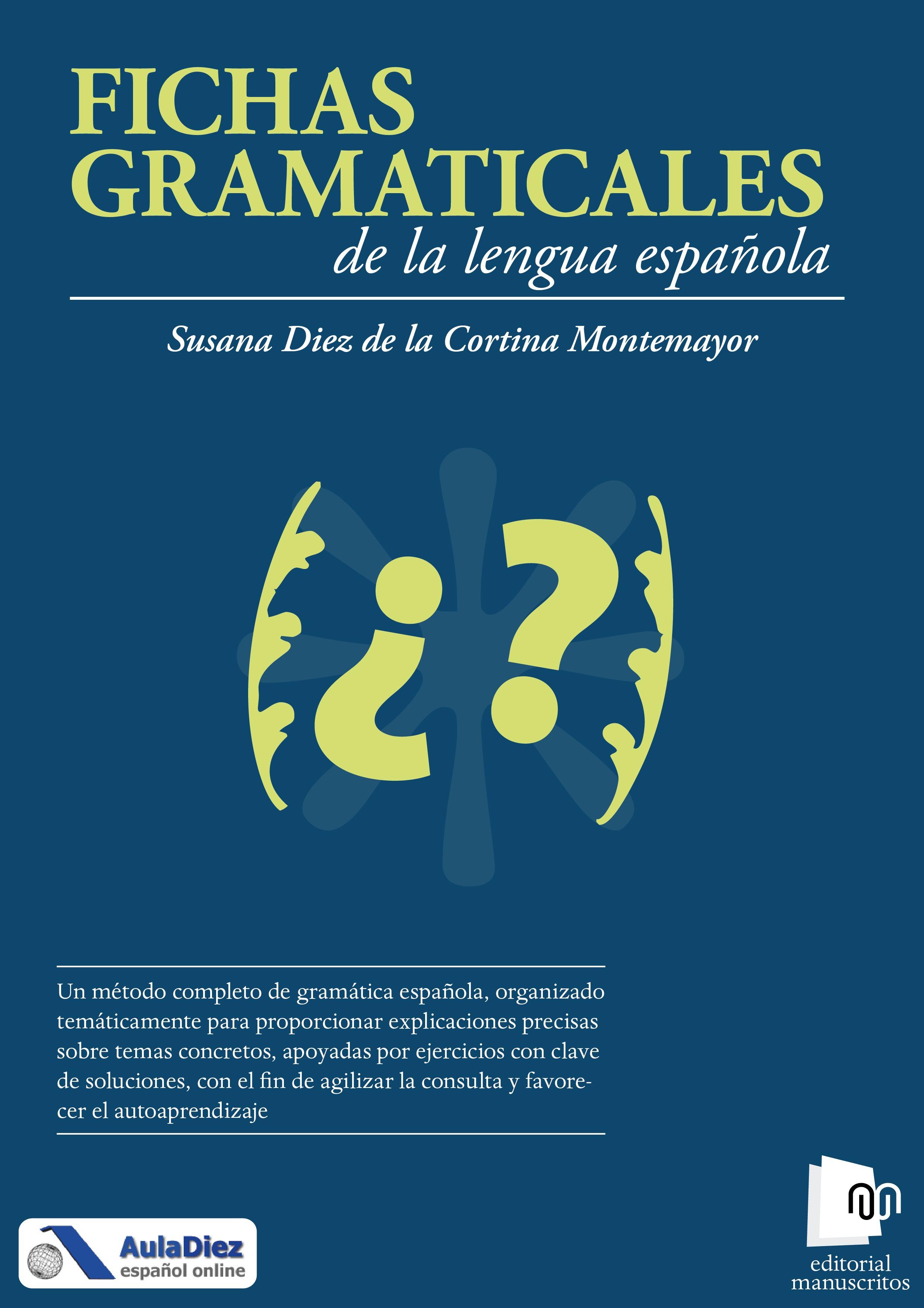 Susana Diez De La Cortina Montemayor Fichas gramaticales de la lengua española