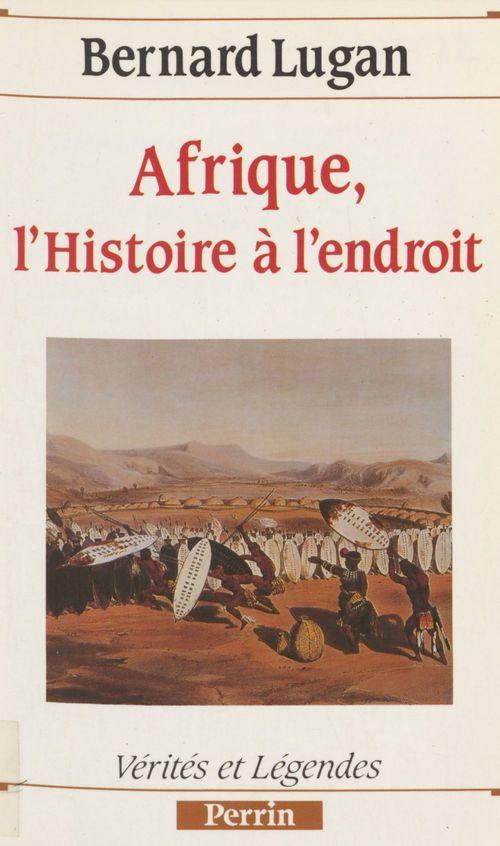 Afrique : l'histoire à l'endroit