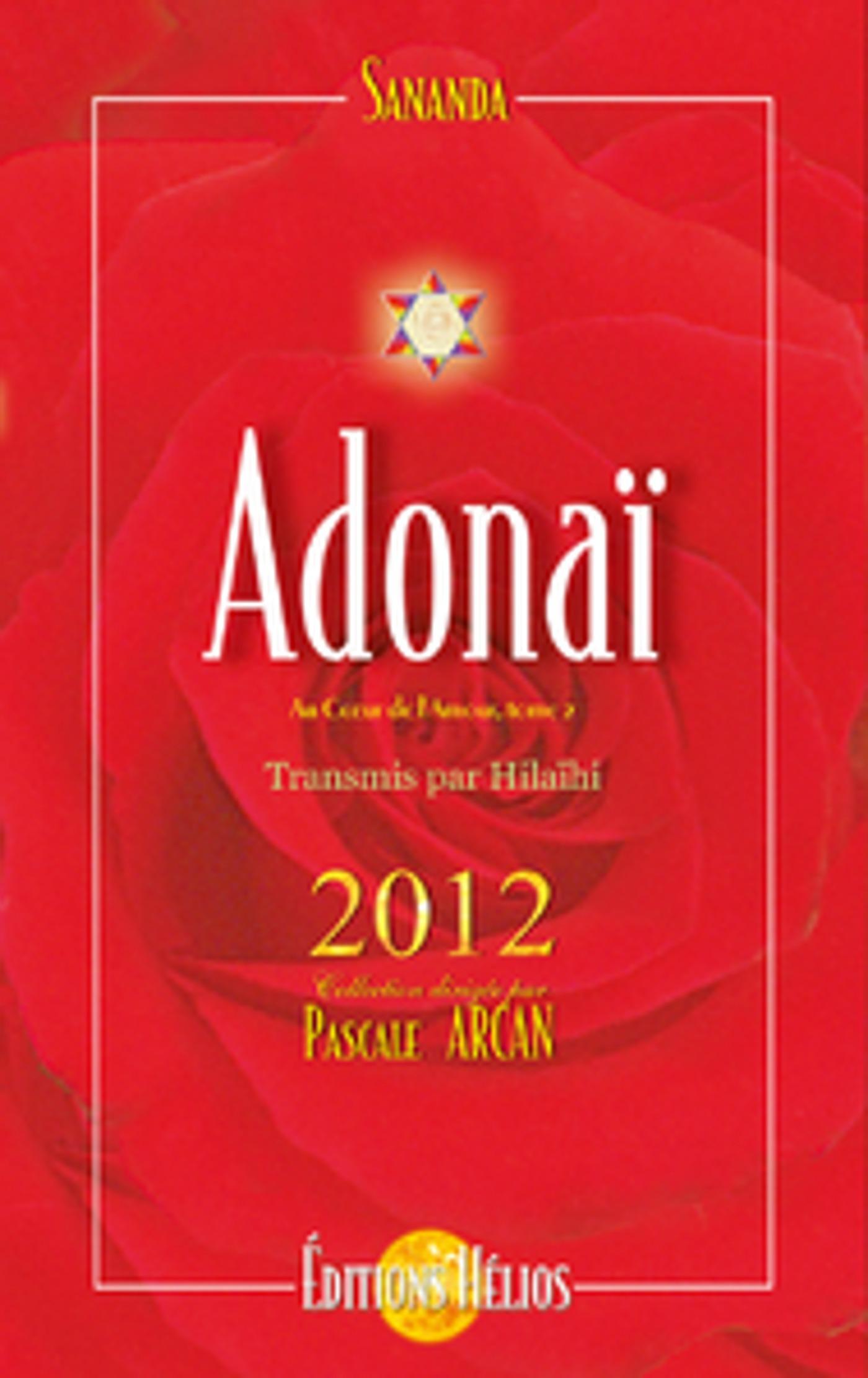 Adonaï  - Au coeur de l'amour - Tome 2 - 2012