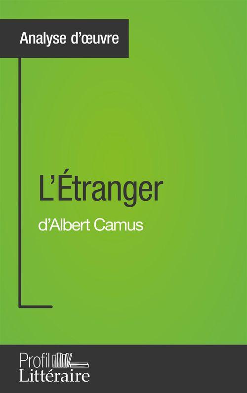 Julie Pihard L'Étranger d'Albert Camus (Analyse approfondie)