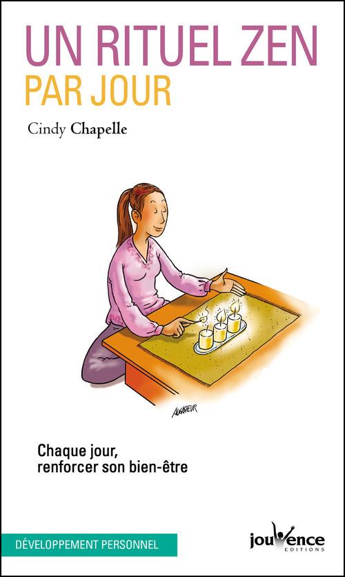 Cindy Chapelle Un rituel zen par jour