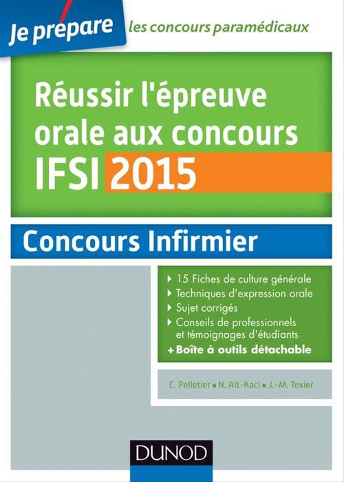 Corinne Pelletier Réussir l'épreuve orale au concours IFSI 2015