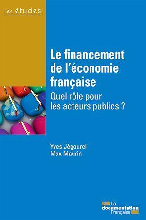 Max Maurin Yves Jegourel Le financement de l´économie française