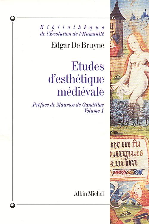 Etudes d'esthétique médiévale tome 1