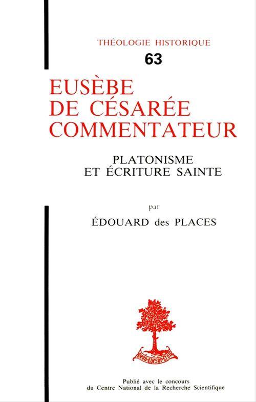 Édouard des Places Eusèbe de Césarée, commentateur