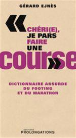 Dictionnaire absurde du marathon