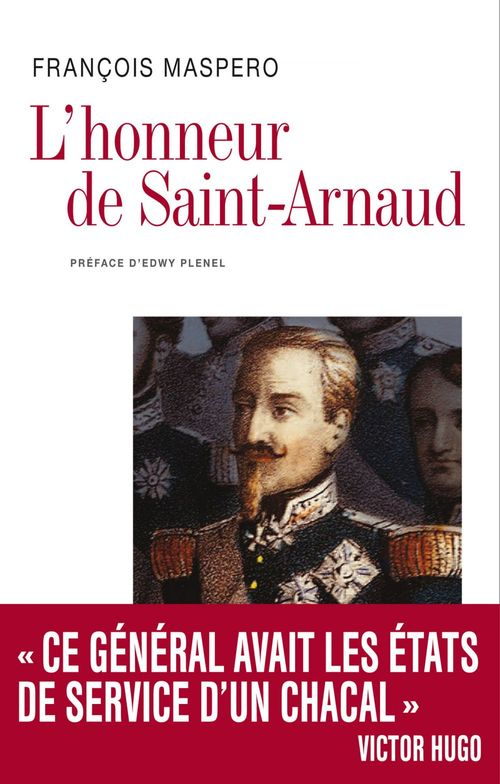 François Maspero L'honneur de Saint Arnaud