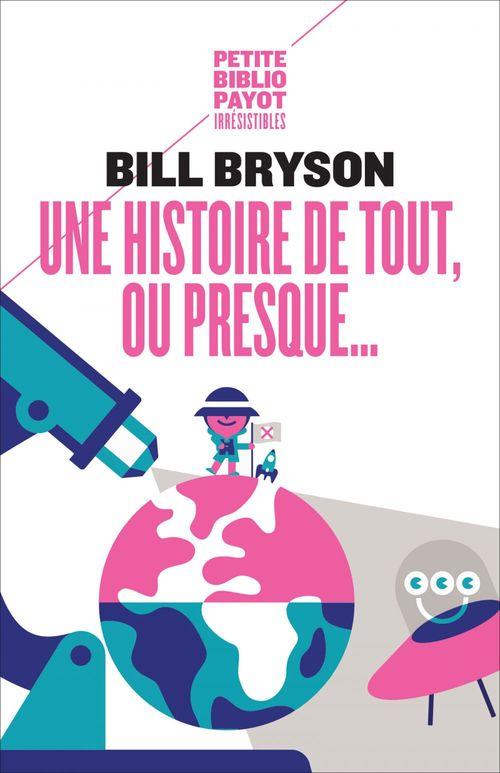 Bill Bryson Une histoire de tout, ou presque...