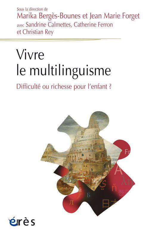 Jean marie FORGET Vivre le multilinguisme
