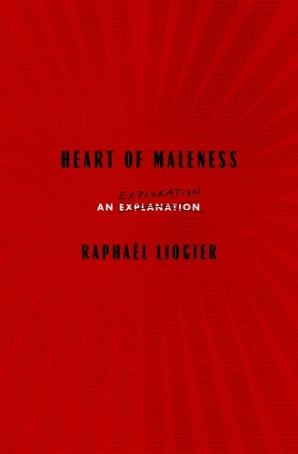 Heart of Maleness