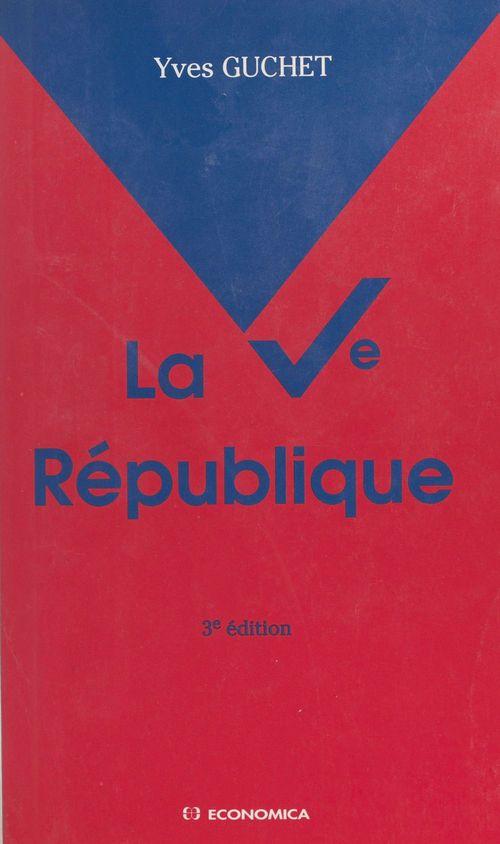 Yves Guchet La Ve République