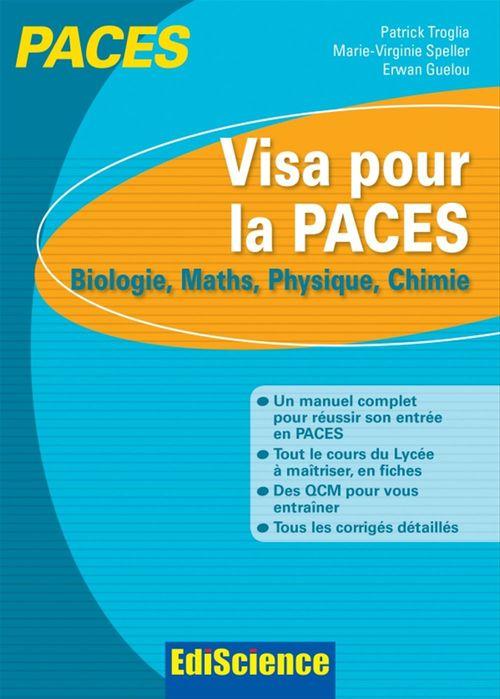 Patrick Troglia Visa pour la PACES tout-en-fiches