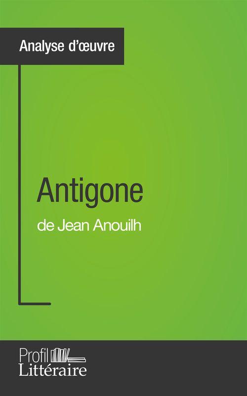 Niels Thorez Antigone de Jean Anouilh (Analyse approfondie)